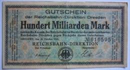 Notgeld Reichsbahn 100  Milliarden Mark  Dresden - [ 3] 1918-1933 : Weimar Republic