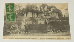 Senlis - Maisons Incendiés Par Les Allemands  ::::: Guerre 1914 - 1918 - Guerra 1914-18