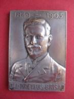 PLAQUETTE. Docteur DREYFUS BRISAC 1849-1903. LE SOUVENIR  Par NILSSON/ HANNAUX - France