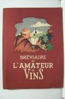 BREVIAIRE DE L´AMATEUR DE VINS (1951 ) - Gastronomie