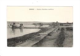 BERRE - Centre D'aviation Maritime - - ....-1914: Précurseurs