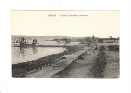 BERRE - Centre D'aviation Maritime - - ....-1914: Vorläufer