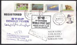 Stop Dengue Fever, World Post Day UPU Slogan Postmark On Cover Used Registered Experimental P.O. KP-2063 PAKISTAN 2013 - Pakistan