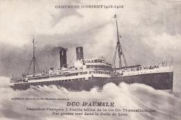 CPA - Paquebot - Duc D'aumale - Compagnie D'orient 1914-1918 - Dampfer