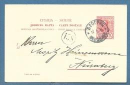 SERBIA  - INTERO   POSTALE   10 Rosso DA BELGRADO  BEOGRAD PER   NURNBERG  - 1903 - Serbia