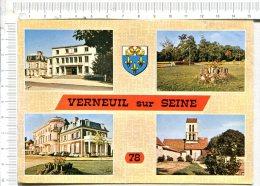L419 -   VERNEUIL SUR SEINE  -  4  Vues : La Mairie - Le Parc De L Ecole Notre Dame - Ecole Notre Dame - L Eglise - Verneuil Sur Seine