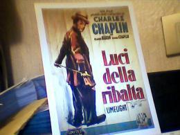 C.CHAPLIN- Charlot  MOVIE POSTER REPRODUCTION -LUCI DELLA RIBALTA -MANIFESTO PER FILM  N1990  EH1922 - Affiches Sur Carte