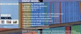 Katalog PRIFIX Michel 2014 Neu 25€ Briefmarken Spezial Luxemburg: ATM MH Dienst Porto Besetzungen In Deutsch-französisch - Luxemburgo