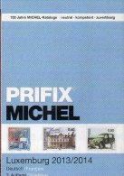 PRIFIX Michel 2014 Neu 25€ Briefmarken Spezial Katalog Luxemburg: ATM MH Dienst Porto Besetzungen In Deutsch-französisch - Luxembourg