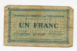 Billet à 1 Franc De La Chambre De Commerce De CARCASSONNE AUDE - Cámara De Comercio