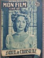 "MAGAZINE "" MON FILM "" JANE POWELL DANS "" AMOUR EN CROISIERE "" 1951- CECILE AUBRY - Kino/Fernsehen"