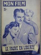 "MAGAZINE "" MON FILM "" JAMES CAGNEY BARBARA PAYTON HELENA CARTER DANS "" LE FAUVE EN LIBERTE "" 1951-MARTINE CAROL - Kino/Fernsehen"