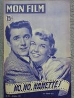 """MAGAZINE """" MON FILM """" DORIS DAY GORDON MAC RAE DANS """" NO NO NANETTE """" 1951-GERARD PHILIPPE - Cinéma/Télévision"""