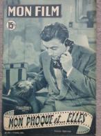 """MAGAZINE """" MON FILM """" FRANCOIS PERIER ET MOUSTACHE DANS """" MON PHOQUE ET ELLES """" 1951-LISA DOREL - Kino/Fernsehen"""