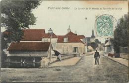 10 PONT SUR SEINE - LE LAVOIR DE ST / SAINT MARTIN ET L ENTREE DE LA VILLE ( CPA COLORISEE ) - Zonder Classificatie