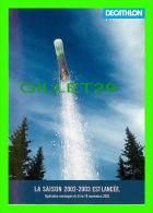 SPORTS D'HIVER - DECATHLON - SNOWBOARD ET FIXATIONS RS 200, PUBLICITÉ 2002 - - Sports D'hiver