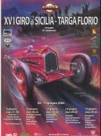 X LOCANDINA XVI GIRO SICILIA - TARGA FLORIO 2004 DISEGNO BY FERREYRA BASSO F.TO 33X48 CARTONCINO PESANTE - Manifesti