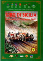 X LOCANDINA GIRO SICILIA - TARGA FLORIO 2001 DISEGNO BY FERREYRA BASSO F.TO 33X48 CARTONCINO PESANTE - Manifesti