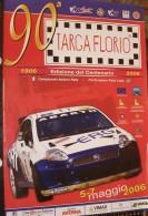 X LOCANDINA 90 TARGA FLORIO FIA EUROPEAN RALLY CUP 2006 EDIZIONE DEL CENTENARIO F.TO 33X48  ABARTH - Manifesti