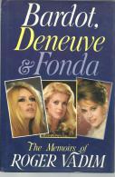 BARDOT, DENEUVE § FONDA - The Memoirs Of Roger VADIM - Films