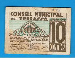 BILLETE LOCAL - TERRASSA 10 Centimos - [ 3] 1936-1975 : Régence De Franco