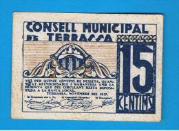 BILLETE LOCAL - TERRASSA 15 Centimos - [ 3] 1936-1975 : Regency Of Franco