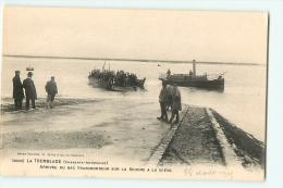 La Tremblade : Arrivée Du Bac Transbordeur Sur La Seudre à La Grève. 2 Scans. Edition Guillier - La Tremblade