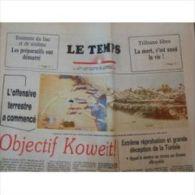 Le Temps, Quotidien Tunisien Du 25/02/91 N° 5051 : Guerre Du Golfe : Objectif Koweit - Journaux - Quotidiens