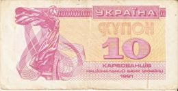 BILLETE DE UKRANIA DE 10 KYNOH DEL AÑO 1991 (BANKNOTE-BANK NOTE) - Ukraine