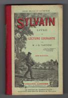 """LIVRE DE LECTURE COURANTE""""SYLVAIN""""TARTIERE""""ivre Scolaire""""Histoire D'un Petit Paysan""""école""""gravures""""agriculture - 1901-1940"""