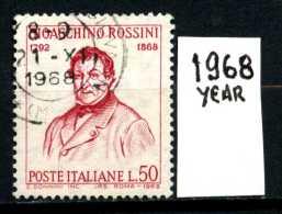 -ITALIA - REPUBBLICA - Singolo - Year 1968 - Gioacchino Rossini - Viaggiati - Traveled - Reiste. - 6. 1946-.. Repubblica