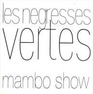 """Les Négresses Vertes  """"  Mambo Show  """" - 45 T - Maxi-Single"""