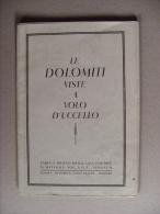 """Carta A Rilievo """"LE DOLOMITI VISTE A VOLO D´UCCELLO"""" Editrice Wittkop MONACO-Tipografia Vogelweider BOLZANO.Anni´30 - Europa"""