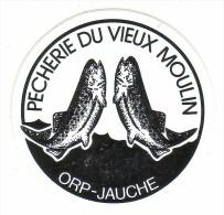 AUTOCOLLANT  STICKER   ORP-JAUCHE  PECHERIE DU VIEUX MOULIN - Aufkleber