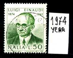 -ITALIA - REPUBBLICA - Singolo- Year 1974 - 100° Nascita Luigi Einaudi - Viaggiato - Traveled - Reiste. - 1971-80: Usati