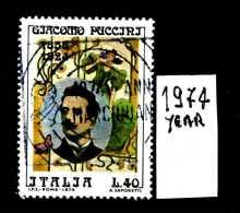 -ITALIA - REPUBBLICA - Singolo - Year 1974 - 50° Morte Giacomo Puccini - Viaggiato - Traveled - Reiste. - 1971-80: Usati