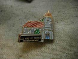 Pin's Des Amis Du Temple De La Ville De COLOMBIER - FONTAINE (Dépt 25) - Other