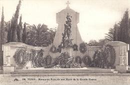 TUNISIE  TUNIS  MONUMENT FRANCAIS AUX MORTS DE LA GRANDE GUERRE - Tunesien