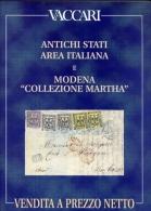 Antichi Stati Area Italiana E Modena - Collozione Martha - Vaccari - Catalogo Asta - Cataloghi Di Case D'aste
