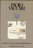 Antichi Stati Italiani E Occasioni - Vaccari - Catalogo Asta - 1996 - Cataloghi Di Case D'aste
