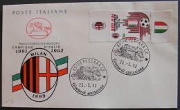 FDC MILAN CAMPIONE Sport Calcio Soccer 1° Annullo Primo Giorno Emissione ITALIA 1992 - 6. 1946-.. Repubblica