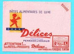 BUVARD BUVARDS Algerie Algeria France Publicité Pub Delices Pates Alimentaires Pasta Cheque Tintin Ferand Renaud - Alimentaire