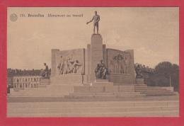 BRUXELLES [Bruxelles ~ Belgique] -->  Monument Au Travail - Monumenti, Edifici