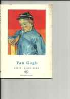 PEINTRE VAN GOGH  Petite Encyclopedie De L'art N°  1  Arles Saint-Remy  Par Jean Leymarie     ABC 1956 - Encyclopédies