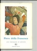 PEINTRE PIERO DELLA FRANCESCA   Petite Encyclopedie De L'art N°  9  Les Fresques D'Arezzo Par Alberto Sartoris  ABC 1957 - Encyclopedieën