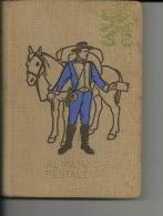 ALMANACH PESTALOZZI   1949      288 Pages  15  Cm / 11 Cm - Encyclopédies