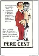 PERE CENT   ILLUSTRATION MILITAIRE HUMOUR CPM BON ETAT - Humoristiques