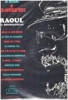 Raoul De Godewaersvelde  D Hier A Aujourd Hui  Vinyl  ..patois Picard Ch Ti Ch Timi Lille - Humour, Cabaret
