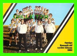 SPORTS, CYCLISME - ÉQUIPE RENAULT ELF CYCLES GITANE 1982 - ÉCRITES - Cyclisme