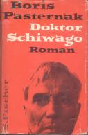 BORIS PASTERNAK - DOKTOR SCHIWAGO - ROMAN - S. FISCHER VERLAG - 640 PAGES - AÑO 1958 - Bücher, Zeitschriften, Comics